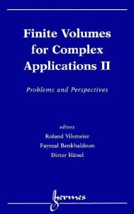 Finite volumes for complex applications: problems and perspectives. Vol. 2