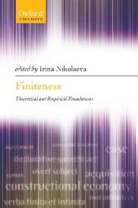 Finiteness: Theoretical and Empirical Foundations (Oxford Linguistics)