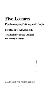 Five lectures: Psychoanalysis, Politics, and Utopia