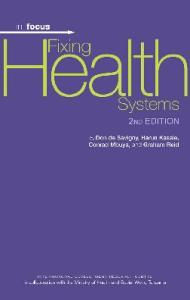 Fixing Health Systems (In-Focus)