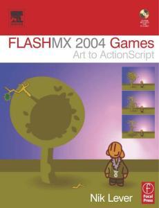 Flash MX 2004 Games : Art to ActionScript