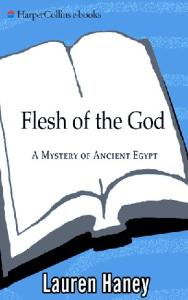 Flesh of the God (Mystery of Ancient Egypt)