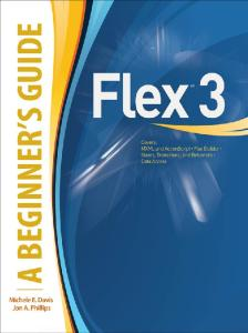 Flex 3-A Beginners Guide