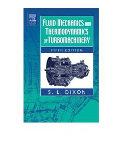 Fluid Mechanics and Thermodynamics of Turbomachinery, Fifth Edition