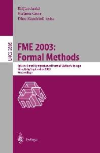 FME 2003: Formal Methods: International Symposium of Formal Methods Europe. Pisa Italy, September 8-14, 2003, Proceedings