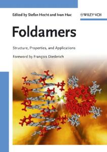 Foldamers: Structure, Properties, and Applications
