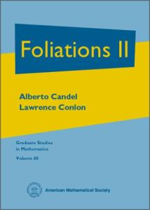 Foliations II (Graduate Studies in Mathematics Series Volume 60)
