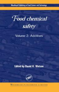 Food Chemical Safety: Additives Volume II
