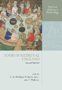 Food in Medieval England: Diet and Nutrition (Medieval History and Archaeology)