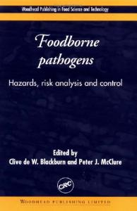 Foodborne Pathogens: Hazards, Risk Analysis, and Control