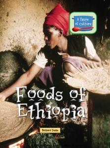 Foods of Ethiopia (A Taste of Culture)
