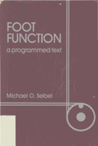 Foot Function: A Programmed Text