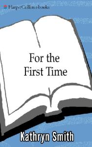 For the First Time
