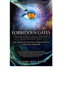 Forbidden Gates: The Dawn of Techno-Dimensional Spiritual Warfare