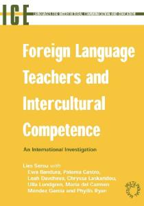 Foreign Language Teachers and Intercultural Competence: An Investigation in 7 Countries of Foreign Language Teachers' Views and Teaching Practices ... International Communication and Education)