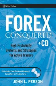 Forex Conquered: High Probability Systems and Strategies for Active Traders (Wiley Trading)
