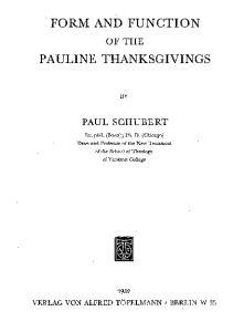 Form and Function of the Pauline Thanksgivings (Beihefte zur Zeitschrift fur die neutestamentliche Wissenschaft und die Kunde der Alteren Kirche)