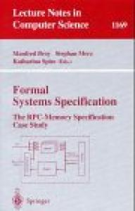 Formal Systems Specification: The RPC-Memory Specification Case Study