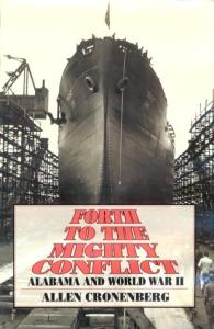 Forth to the mighty conflict: Alabama and World War II