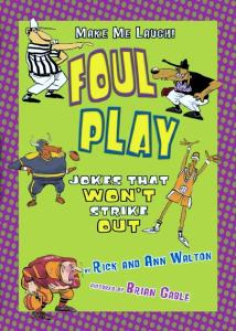 Foul Play: Jokes That Won't Strike Out