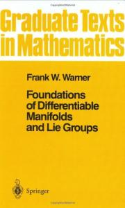 Foundations of differentiable manifolds and Lie groups