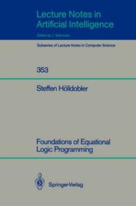 Foundations of Equational Logic Programming