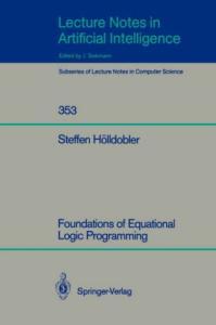 Foundations of Equational Logic Programming