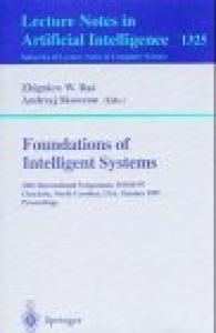 Foundations of Intelligent Systems: 10th International Symposium, ISMIS '97. Charlotte, North Carolina, USA, October 15-18, 1997. Proceedings