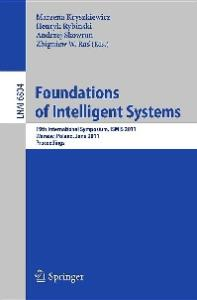 Foundations of Intelligent Systems - ISMIS 2011