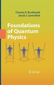 Foundations of Quantum Physics