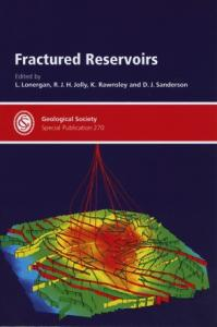 Fractured Reservoirs (Geological Society Special Publication no 270)
