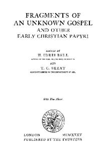 Fragments of an Unknown Gospel and other Early Christian Papyri