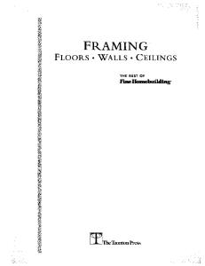 Framing Floors, Walls and Ceilings (For Pros by Pros)