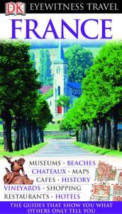 France - Eyewitness Travel Guide