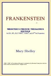 Frankenstein (Webster's French Thesaurus Edition)
