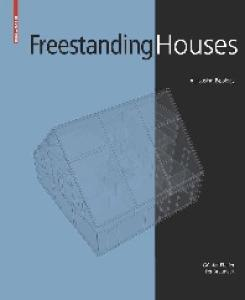 Freestanding Houses: A Housing Typology (English Edition)