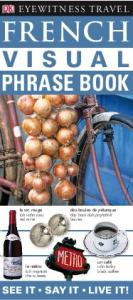 French Visual Phrase Book (Eyewitness Travel Guides)