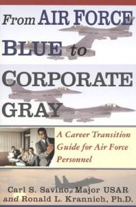 From Air Force blue to corporate gray: a career transition guide for Air Force personnel
