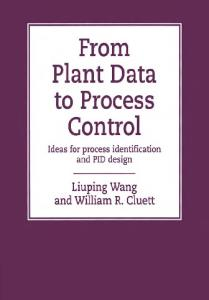 From Plant Data to Process Control: Ideas for Process Identification and PID Design