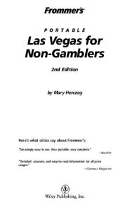 Frommer's Portable Las Vegas for Non-Gamblers  (2005) (Frommer's Portable)