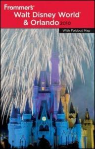 Frommer's Walt Disney World and Orlando 2010 (Frommer's Complete)