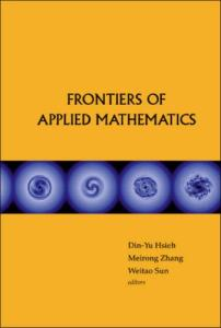 Frontiers of Applied Mathematics: Proceedings of the 2nd International Symposium