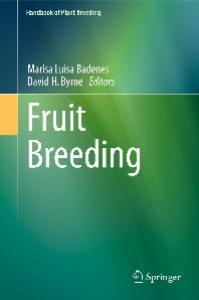 Fruit Breeding (Handbook of Plant Breeding, volume 8)