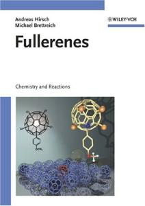 Fullerenes: Chemistry and Reactions