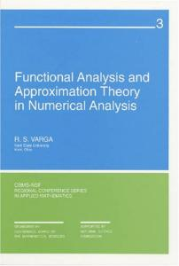 Functional Analysis and Approximation Theory in Numerical Analysis