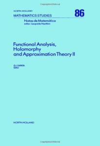 Functional analysis, holomorphy and approximation theory II