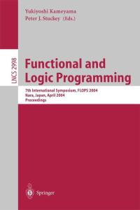 Functional and Logic Programming, 7 conf., FLOPS 2004
