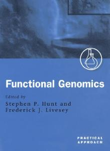 Functional Genomics: A Practical Approach (Practical Approach Series)