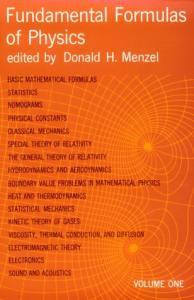 Fundamental Formulas of Physics. vols.1,2 (Dover 1960)