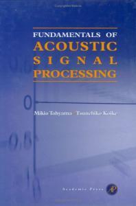 Fundamentals of Acoustic Signal Processing